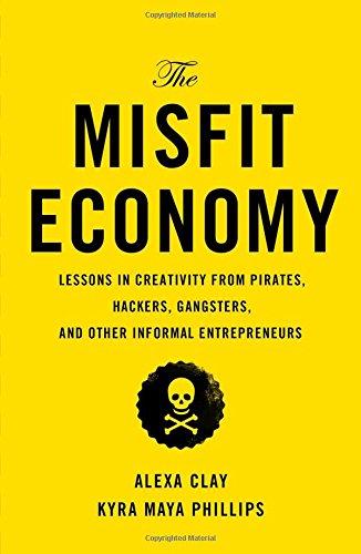 The Misfit Economy By Alexa Clay