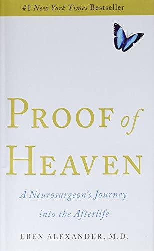 Proof of Heaven von Eben Alexander, MD