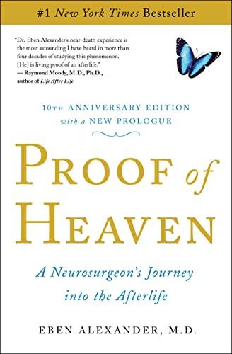 Proof of Heaven von Dr. Eben Alexander, MD