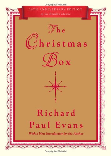 The Christmas Box: 20th Anniversary Edition (Christmas Box Trilogy) By Richard Paul Evans