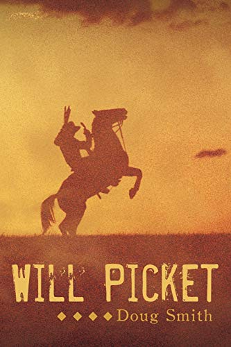 Will Picket By Doug Smith