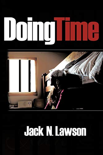 Doing Time By Jack N. Lawson