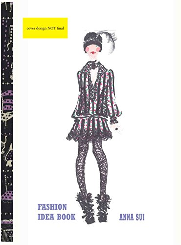 Anna Sui Fashion Idea Book By Anna Sui