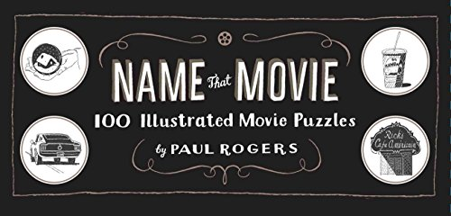 Name That Movie by Paul Rogers