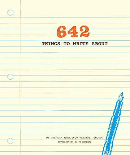 642 Things to Write Journal by San Francisco Writers