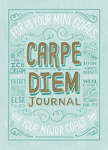 Carpe Diem Journal By Mary Kate McDevitt