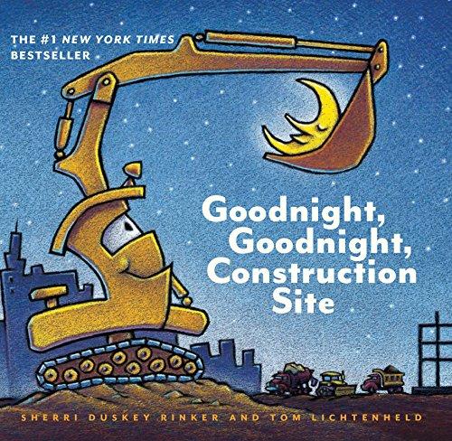 Goodnight, Goodnight Construction Site von Sherri Duskey Rinke
