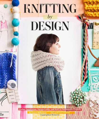 Knitting by Design By Emma Robertson