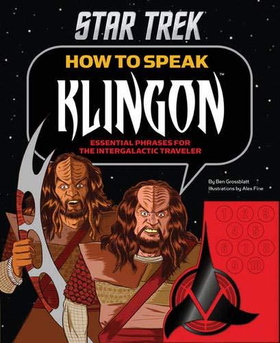 How to Speak Klingon By Ben Grossblatt