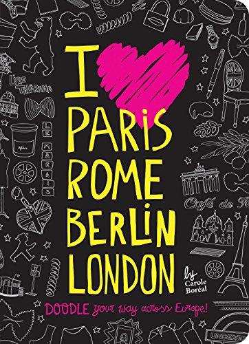 I Love Paris, Rome, Berlin, London von Carole Boreal