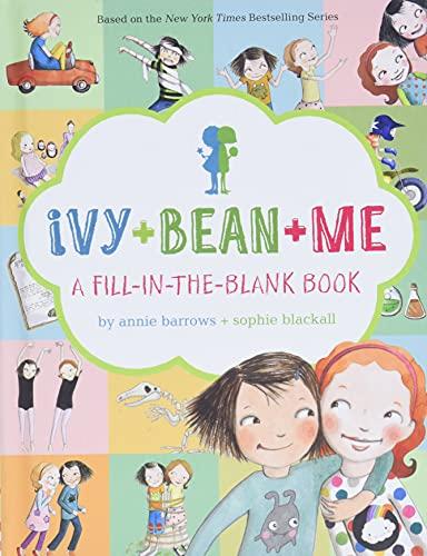 Ivy + Bean + Me By Annie Barrows