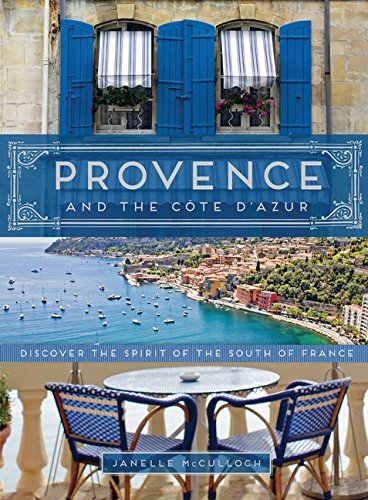 Provence and the Cote D'azur By Janelle McCulloch