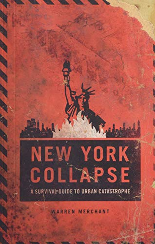 Tom Clancy's The Division: New York Collapse: A Survival Guide to Urban Disaster By Ubisoft Entertainment