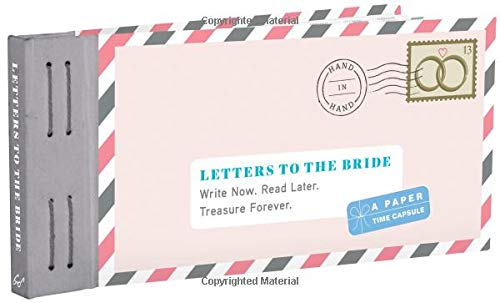 Letters to the Bride: Write Now. Read Later. Treasure Forever. (Letters To My) By Lea Redmond