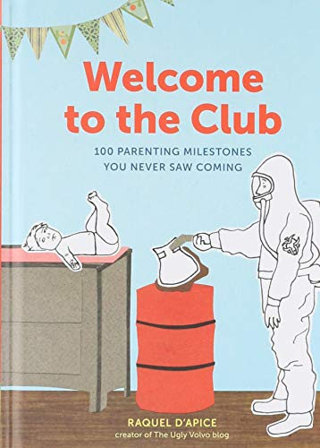 Welcome to the Club By Raquel D'Apice