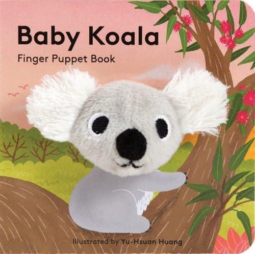 Baby Koala: Finger Puppet Book By Yu-Hsuan Huang