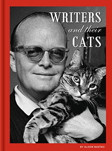 Writers and Their Cats By Alison Nastasi