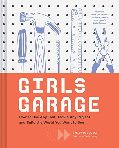 Girls Garage von Emily Pilloton