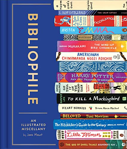 Bibliophile: An Illustrated Miscellany By Illustrated by Jane Mount