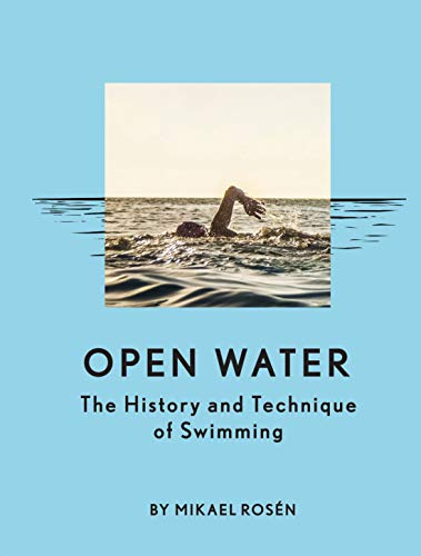 Open Water By Mikael Rosen