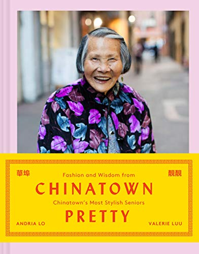 Chinatown Pretty By Valerie Luu