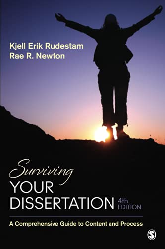 Surviving Your Dissertation: A Comprehensive Guide to Content and Process by Kjell Erik Rudestam