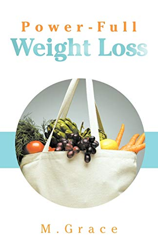 Power-Full Weight Loss By M Grace