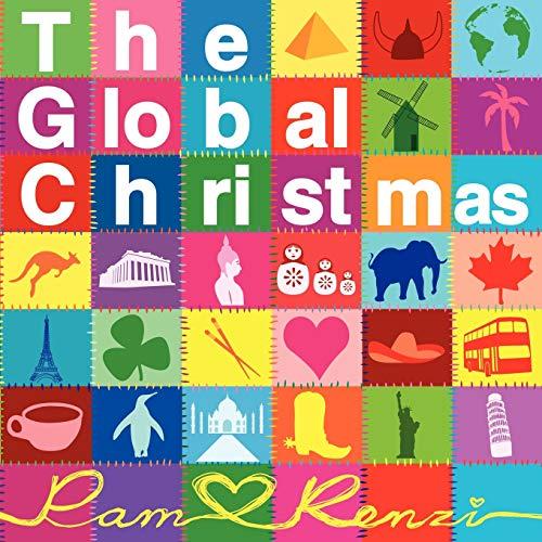 The Global Christmas By Pam Renzi