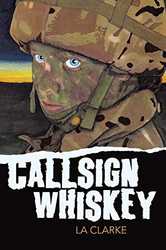 Callsign Whiskey By La Clarke
