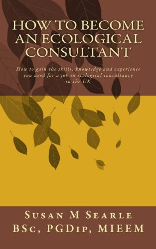 How to Become an Ecological Consultant: 1
