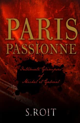 Paris Passionn By S Roit