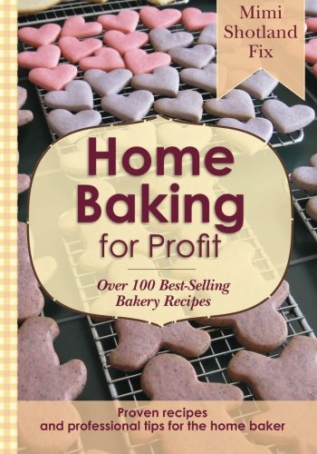 Home Baking for Profit By Mimi Shotland Fix