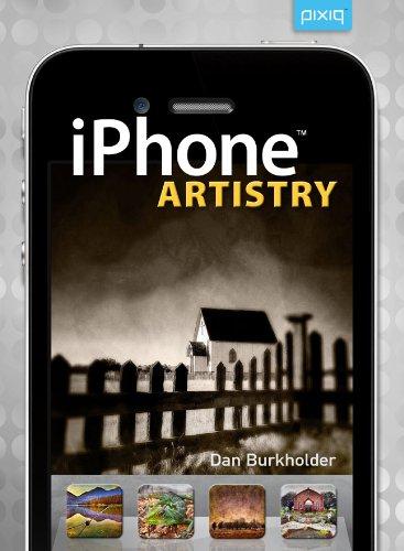 iPhone Artistry By Dan Burkholder
