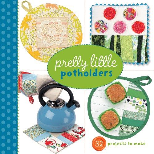 Pretty Little Potholders By Lark Books
