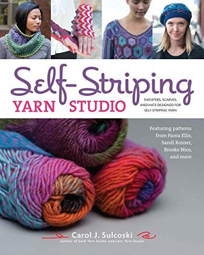 Self-Striping Yarn Studio By Carol J. Sulcoski