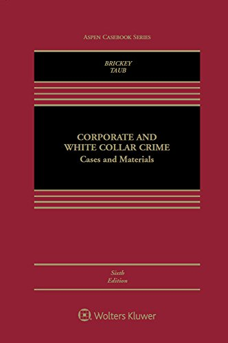 Corporate and White Collar Crime By Kathleen F Brickey