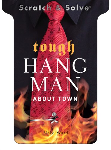 Scratch & Solve (R) Tough Hangman About Town By Mike Ward