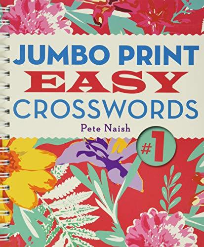 Jumbo Print Easy Crosswords #1 By Pete Naish