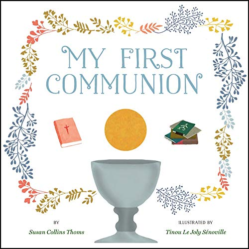My First Communion By Susan Collins Thoms