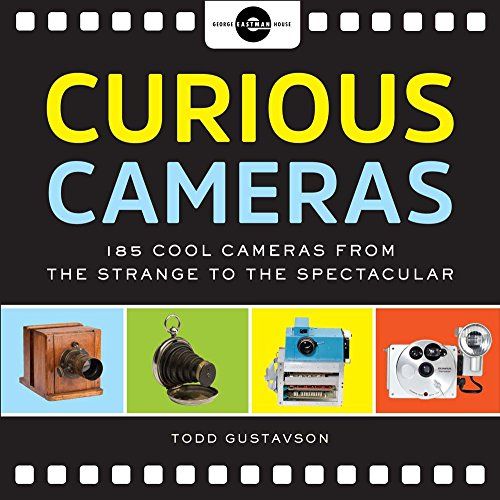 Curious Cameras By Todd Gustavson
