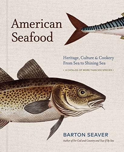 American Seafood By Barton Seaver