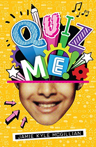 Quiz Me! By Jamie Kyle McGillian