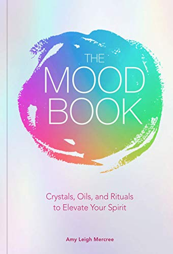 The Mood Book By Amy Leigh Mercree