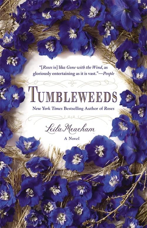 Tumbleweeds By Leila Meacham