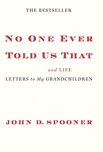 No One Ever Told Us That By John Spooner