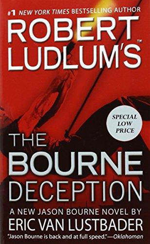 Robert Ludlum's (Tm) the Bourne Deception By Eric Van Lustbader