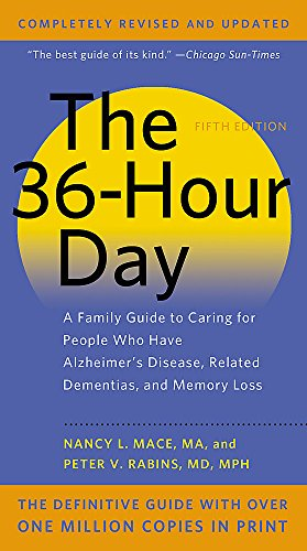 The 36-Hour Day, 5th Edition By Nancy L. Mace