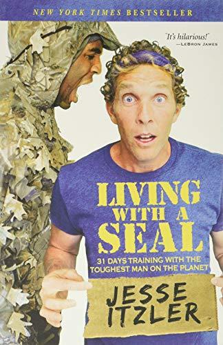 Living with a Seal von Jesse Itzler