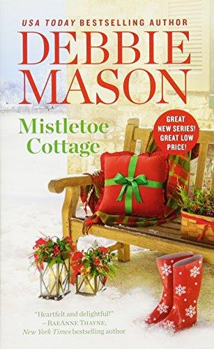 Mistletoe Cottage By Debbie Mason