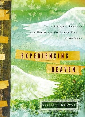 Experiencing Heaven By Sarabeth Browne